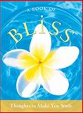 A Book of Bliss, Sourcebooks, Inc., 1402224567