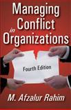 Managing Conflict in Organizations, Rahim, M. Afzalur, 1412814561