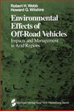 Environmental Effects of off-Road Vehicles : Impacts and Management in Arid Regions, , 1461254566