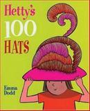 Hetty's 100 Hats, Janet Slingsby, 1561484563