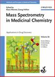 Mass Spectrometry in Medicinal Chemistry : Applications in Drug Discovery, , 3527314563