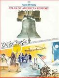 Atlas of American History, Rand McNally Staff, 0528834568