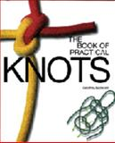 The Book of Practical Knots 9780713654561