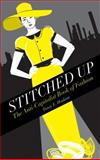 Stitched Up : The Anti-Capitalist Book of Fashion, Hoskins, Tansy E., 0745334563