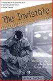 The Invisible : Finding and Serving the Least of These, Sutter, Arloa, 0898274567