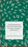 Contemporary Capacity-Building in Educational Contexts, Danaher, Patrick Alan and Davies, Andy, 113737456X