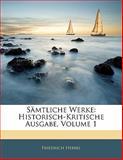 Sämtliche Werke, Friedrich Hebbel, 1142534561