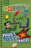 Paul's Potty Pages, Alexa Tewkesbury, 1853454567