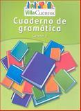 Villa Cuentos Cuaderno de Gramatica, Grado 2, HARCOURT SCHOOL PUBLISHERS, 0153684569