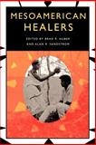 Mesoamerican Healers 9780292734562