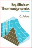 Equilibrium Thermodynamics, Adkins, C. J., 0521274567