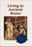 Living in Ancient Rome, , 0737714565