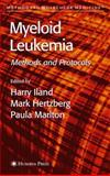 Myeloid Leukemia : Methods and Protocols, , 1607614561