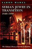 Syrian Jewry in Transition 1840-1880, Harel, 1906764565