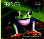 Frogs, David P. Badger, 0896584569