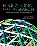 Educational Research : Quantitative, Qualitative, and Mixed Approaches, Johnson, Burke and Christensen, Larry B., 1412954568