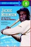 Jackie Robinson and the Story of All-Black Baseball, Jim O'Connor, 0394924568
