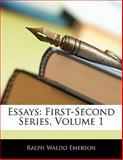 Essays, Ralph Waldo Emerson, 1142814564