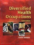 Diversified Health Occupations, Simmers, Louise M., 1401814565