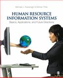 Human Resource Information Systems : Basics, Applications, and Future Directions, Kavanagh, Michael J. and Thite, Mohan, 1412944562