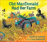 Old MacDonald Had Her Farm, JonArno Lawson, 1554514568