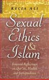 Sexual Ethics and Islam, Kecia Ali, 1851684565