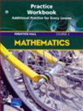 Prentice Hall Mathematics Course 2 : Study Guide and Practice Workbook, PRENTICE HALL, 0131254561