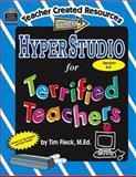 HyperStudio for Terrified Teachers, Tim Fleck, 0743934563