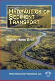 Hydraulics of Sediment Transport, Graf, W. H., 091833456X