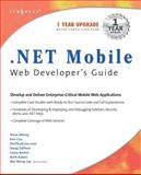 .NET Mobile Web Developer's Guide, Lee, Wei-Meng, 1928994563