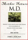 Mother Nature, MD, Eric Meyer, 0130324566