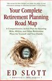 Your Complete Retirement Planning Road Map, Ed Slott, 0345494563