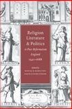 Religion, Literature, and Politics in Post-Reformation England, 1540-1688, , 0521474566