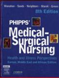 Phipps' Medical-Surgical Nursing : Health and Illness Perspectives - EMEA Edition, Monahan, Frances Donovan and Phipps, Wilma J., 0723434565