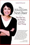 The Muslim Next Door 1st Edition