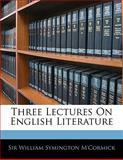 Three Lectures on English Literature, William Symington M'Cormick, 1141594560