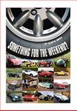 Something for the Weekend?, Alwyn Brice, 1453514562