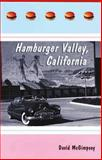 Hamburger Valley, California, David McGimpsey, 1550224565
