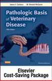 Pathologic Basis of Veterinary Disease, , 0323084567