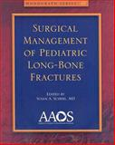 Surgical Management of the Pediatric Long Bone, , 0892034564