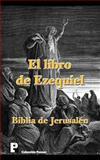 El Libro de Ezequiel (Biblia de Jerusalén), Anónimo, 1475214561