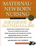 Maternal-Newborn Nursing : Reviews and Rationales, Hogan, Mary A. and Glazebrook, Rita, 0130304565