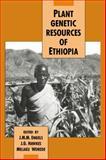 Plant Genetic Resources of Ethiopia, , 0521384567