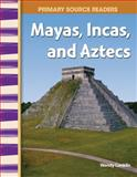Mayas, Incas, and Aztecs, Wendy Conklin, 0743904567