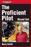 The Proficient Pilot, Barry Schiff, 1560274565