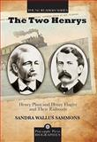 The Two Henrys, Sandra Wallus Sammons, 1561644560