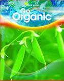 Go Organic, Saddleback Educational Publishing Staff, 1599054566