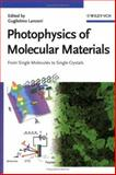 Photophysics of Molecular Materials 9783527404568