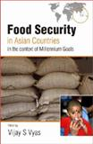 Food Security in Asian Countries in the Context of Millennium Goals, Vyas, V. S., 8171884563