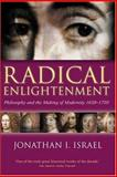 Radical Enlightenment 1st Edition